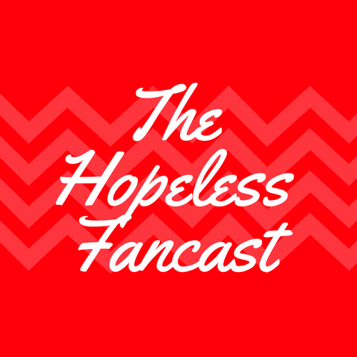 The Hopeless Fancast